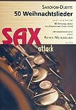 50 Weihnachtslieder für 2 gleiche Saxofone / 50 Christmas Songs For 2 Saxophones of the same pitch (Spielpartitur)
