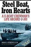Steel Boat Iron Hearts: A U-boat Crewman's Life Aboard U-505: Debunking the Myth of the Napoleonic Wars