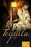 Tequila - Chloé Césàr