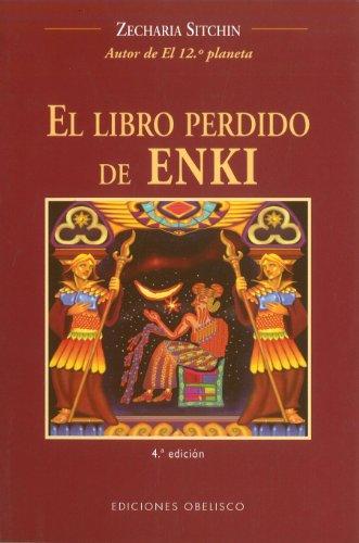 El libro perdido de Enki (MENSAJEROS DEL UNIVERSO)