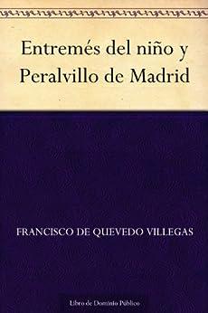 Entremés del niño y Peralvillo de Madrid eBook: Francisco