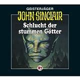 Schlucht der stummen Götter (John Sinclair 87)
