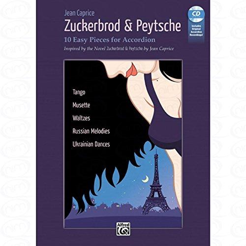 Zuckerbrod + Peytsche - arrangiert für Akkordeon - mit CD [Noten/Sheetmusic] Komponist : Caprice Jean