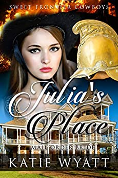 Libros Para Descargar Julia's Place (Sweet Frontier Cowboys Series Book 6) Fariña Epub