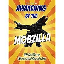 Book for kids: Awakening Of The Mobzilla: Mobzilla vs Steve & Herobrine (Minecraft Awakening 1) (English Edition)