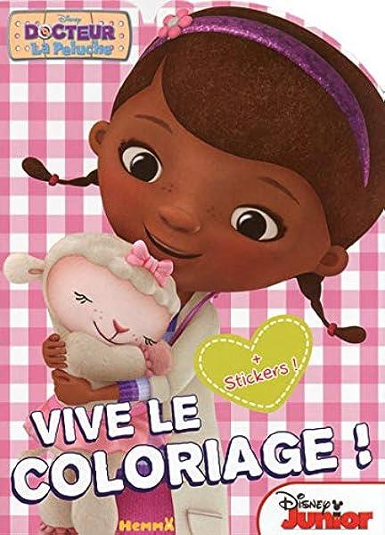 Docteur La Peluche Docteur La Peluche Vive Le Coloriage Amazon Fr Disney Livres