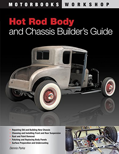 Hot Rod Body and Chassis Builder's Guide (Motorbooks Workshop) (Hot Rod Chassis)