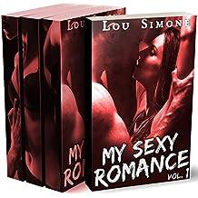 My Sexy Romance (Intégrale: Livre 1 à 3): (New Romance, Bad Boy, Tentations, Première Fois, Alpha Male)