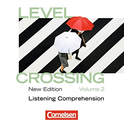 Level Crossing - New Edition: Band 2: Abschlussband - CD (Level Crossing)