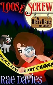 Loose Screw: Dusty Deals Mystery Series: Book 1 by [Davies, Rae, Devoti, Lori]