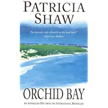Orchid Bay: A gripping Australian saga of conflict and passion