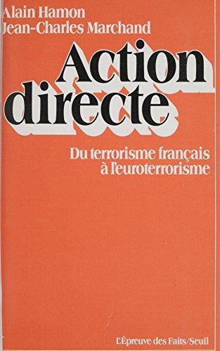 Action directe: Du terrorisme français à l'euroterrorisme