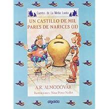 Media lunita nº 54. Un castillo de mil pares de narices II (Infantil - Juvenil - Cuentos De La Media Lunita - Edición En Rústica)