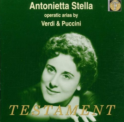 Antonietta Stella operatic arias by Verdi & Puccini Testament