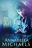 Music of the Soul; Souls of Chicago #2 (English Edition)