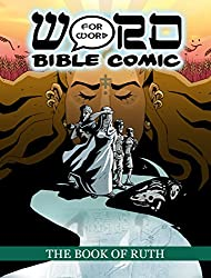 The Book of Ruth: Word for Word Bible Comic: World English Bible Translation