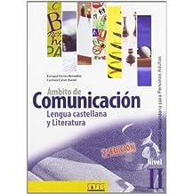 Ámbito De Comunicación. Lengua Castellana Y Literatura. Nivel II. Esa - 2ª Edición