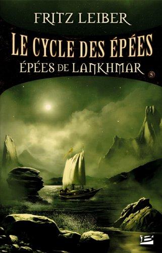 Le Cycle des Épées, tome 5 : Épées de Lankhmar