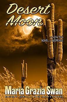 Desert Moon: Death Under the Desert Moon (Lella York Mysteries Book 3) (English Edition) di [Swan, Maria Grazia]