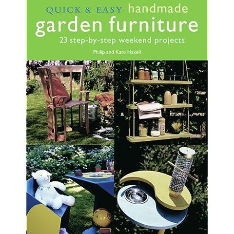 Quick & Easy Handmade Garden Furniture (Quick & Easy (Cico Books))