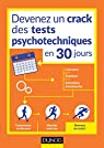 Devenez un crack des tests psychotechniques en 30 jours