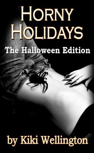 Horny Holidays (The Halloween Edition) (English Edition)
