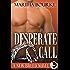 Desperate Call (New Breed Novels Book 5)