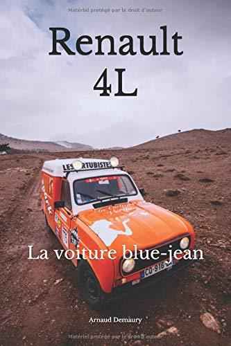 Renault 4L: La voiture blue-jean par Arnaud Demaury
