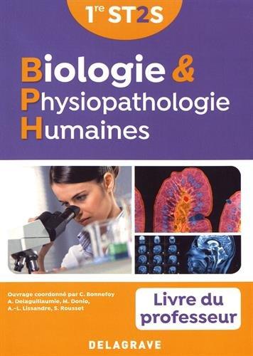 Biologie & physiopathologie humaines 1re ST2S : Livre du professeur