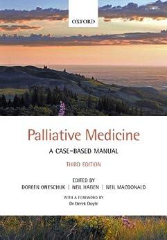 Palliative Medicine: A Case-based Manual por Doreen Oneschuk epub