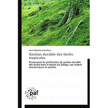 Gestion durable des forêts tropicales