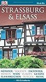 Vis-à-Vis Reiseführer Straßburg & Elsass: mit Extrakarte und Mini-Kochbuch zum Herausnehmen - Gerhard (Verfasser) Bruschke