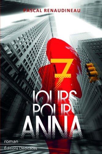 7 jours pour Anna
