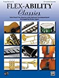 Flex-Ability: Classics - Trumpet / Baritone T.C.: Solo-Duet-Trio-Quartet with Optional Accompaniment