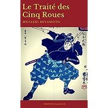 Le Traité des Cinq Roues (Best Navigation, Active TOC)(Cronos Classics) (French Edition)