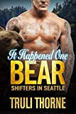 It Happened One Bear (Shifters in Seattle Book 4) (English Edition)