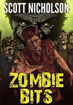 Zombie Bits by [Nicholson, Scott]