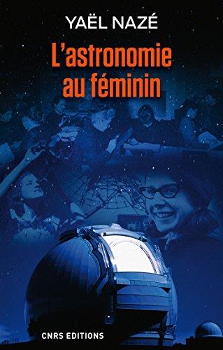 Astronomie au fminin (L')
