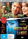 Seduced by a Thief / Moscow Days L.A. Nights ( Night Class / Russians in the City of Angels ) by Sean Young