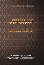 Die Lieferservice Sparkochfibel (German Edition)