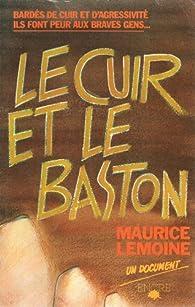 Le cuir et le baston par Maurice Lemoine