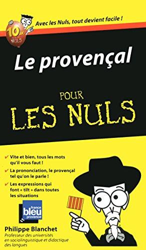 Le Provençal - Guide de conversation Pour les Nuls par Philippe BLANCHET