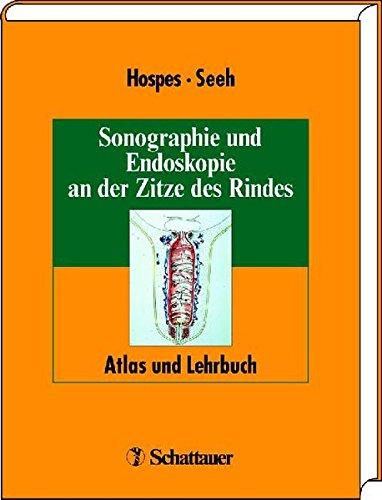 Sonographie und Endoskopie an der Zitze des Rindes: Atlas und Lehrbuch