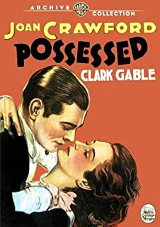 Possessed (1931) by Clark Gable, Wallace Ford Joan Crawford