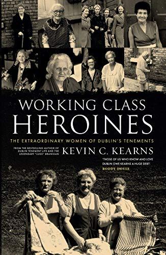 Working Class Heroines