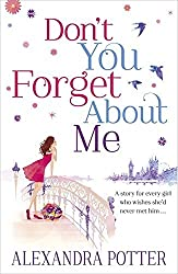 Don't You Forget About Me by Alexandra Potter (2012-07-19)