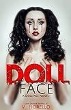 Doll Face: A Doll Face Novel (The Doll Face Series Book 1)