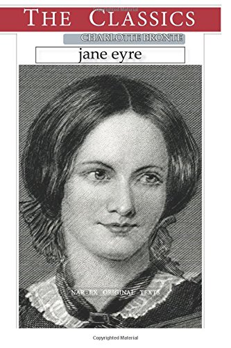 Charlotte Bronte, Jane Eyre (THE CLASSICS)