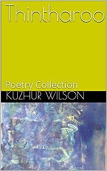 Thintharoo: Poetry (Kuzhur Book 1) by [Wilson, Kuzhur]