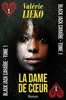 Black Jack Caraïbe Tome 1 La Dame de Coeur par [Lieko, Valérie]